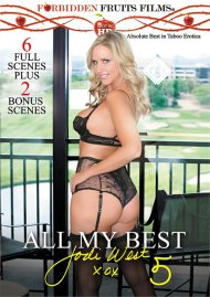 All My Best, Jodi West 5 DVD porn movie from Forbidden Fruits Films.