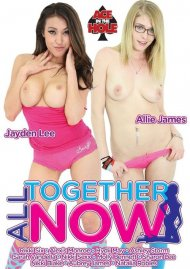 All Together Now Porn Movie