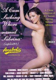 Cum Sucking Whore Named Sabrina, A Porn Movie