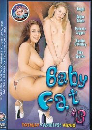 Baby Fat 3 Porn Movie