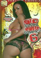 Big Black Bubble Butts 6 Porn Video