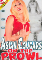 Asian Cougars On The Prowl Porn Movie