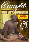 Caught With My Stepdaughter Boxcover