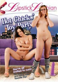 Hot Chicks Toy Party Porn Movie