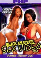 Black Amateur Sex Video Vol. 2 Porn Video