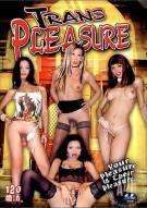 Trans Pleasure Porn Movie