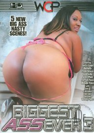 Biggest Ass Ever 3 Porn Movie