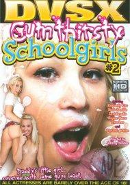 Cum Thirsty Schoolgirls #2 Porn Movie