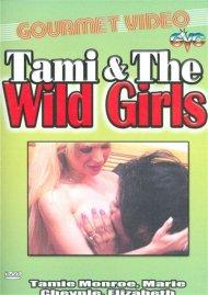 Tami & The Wild Girls Porn Movie
