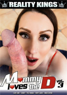 Mommy Loves The D Vol. 3 Porn Movie