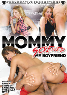 Mommy Screwed My Boyfriend Porn Movie