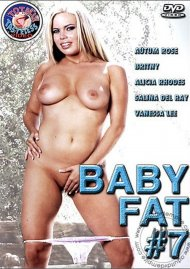 Baby Fat 7 Porn Movie