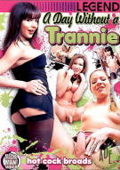 Day Without a Trannie, A Porn Movie