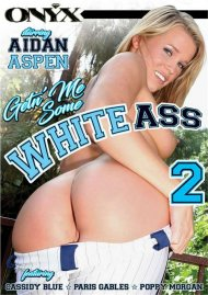Getn Me Some White Ass 2 Porn Movie