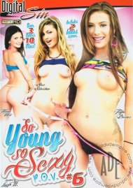 So Young So Sexy P.O.V. #6 porn video from Digital Sin.