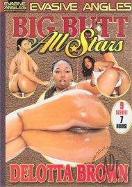 Big Butt All Stars: Delotta Brown Porn Movie