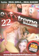 Exxxtreme DreamGirls 22 Porn Movie