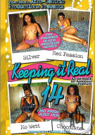 Keeping It Real 14 Porn Movie