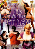 Life In The Fat Lane #5 Porn Movie