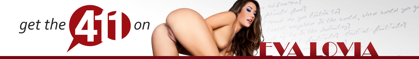 Learn more about pornstar Eva Lovia.