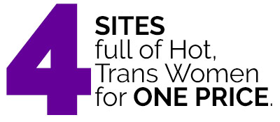4 Sites for the Price of 1 Bang My Trans Ass Membership Image